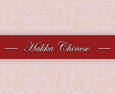 Silver Spoon's Hakka Chinese. Defining Chinese cuisines.